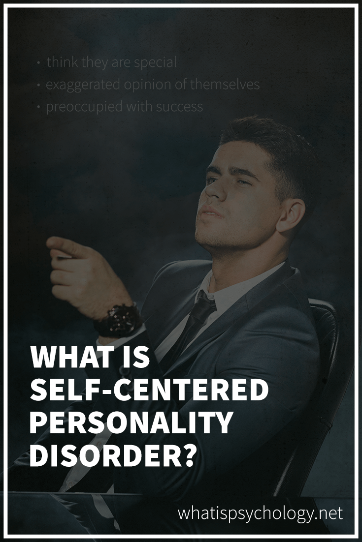 Self centered personality disorder defined.