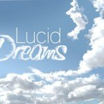 Lucid dreaming / Lucid dreams / Lucid dream in the sky and the clouds